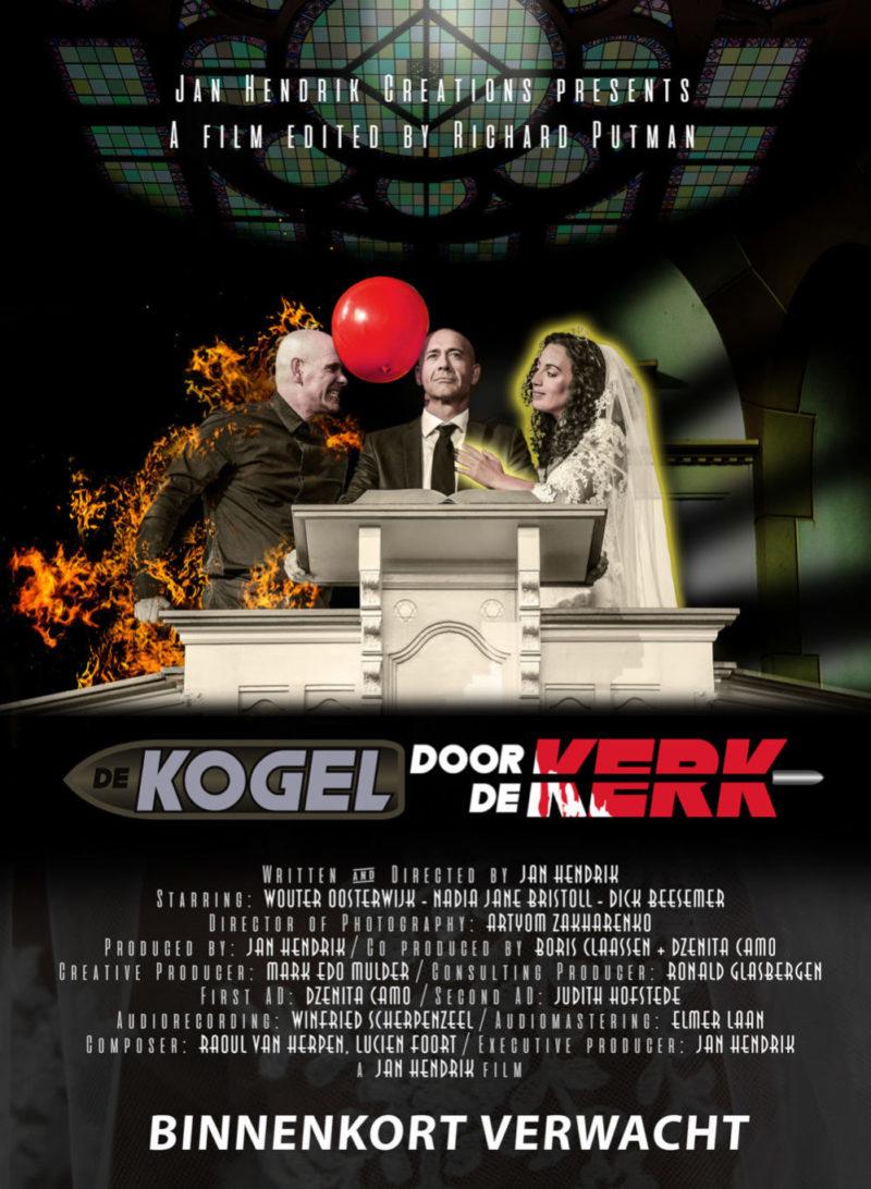 """Poster van de korte film. """"De Kogel door de Kerk."""" Written & Directed by Jan Hendrik"""