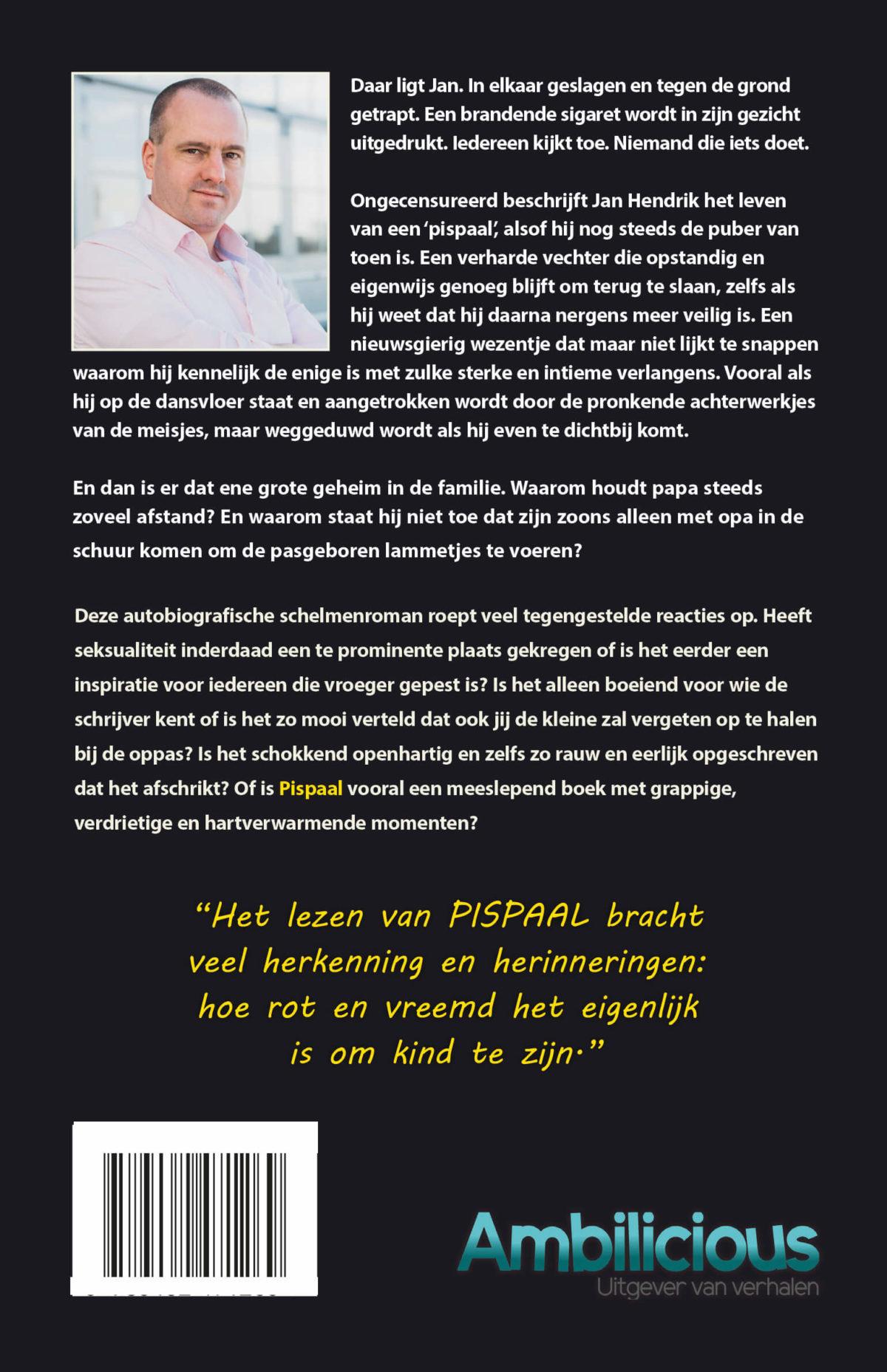 De omslag met flaptekst van het boek Pispaal, geschreven door Jan Hendrik